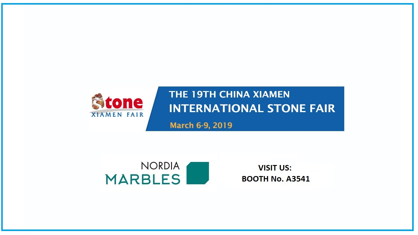 Η NORDIA MARBLES συμμετέχει στη 19η διεθνή έκθεση China Xiamen Stone Fair